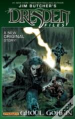 Jim Butcher'S Dresden Files: Ghoul Goblin Hc