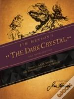 Jim Henson'S The Dark Cyrstal