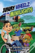 Jimmy Wheelz And The Minilights