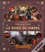 J.K. Rowling'S Wizarding World : La Magie Du Cinema