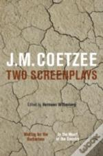 J.M Coetzee: Two Screenplays