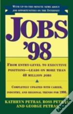 Jobs '98: From Entry-Level To Executive