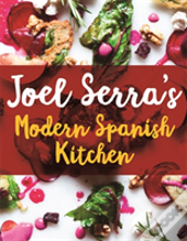 Joel Serra'S Modern Catalan Kitchen