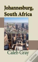 Johannesburg, South Africa: Travel And T