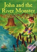 John And The River Monster