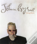 John Byrne Sitting Ducks