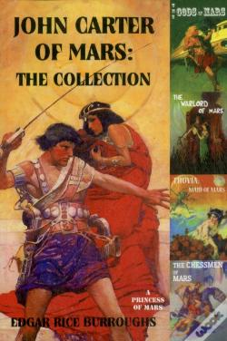 Wook.pt - John Carter Of Mars: The Collection - A Princess Of Mars; The Gods Of Mars; The Warlord Of Mars; Thuvia, Maid Of Mars; The Chessmen Of Mars