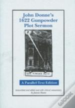 John Donne'S 1622 Gunpowder Plot Sermon