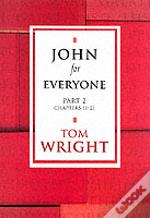 John For Everyonechapters 11-21