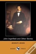 John Ingerfield And Other Stories (Dodo Press)