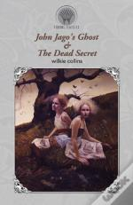 John Jago'S Ghost   The Dead Secret