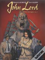 John Lord T.1 ; Betes Sauvages