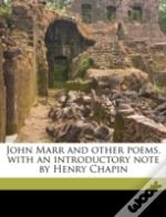 John Marr And Other Poems, With An Intro