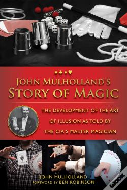 Wook.pt - John Mulholland'S Story Of Magic