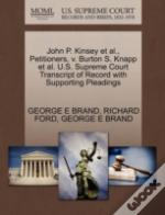 John P. Kinsey Et Al., Petitioners, V. Burton S. Knapp Et Al. U.S. Supreme Court Transcript Of Record With Supporting Pleadings