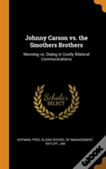 Johnny Carson Vs. The Smothers Brothers