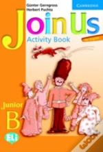 Join Us For English Junior B Activity Book Greek Editionjunior B