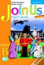 Join Us For English Junior B Pupil'S Book Greek Editionjunior B