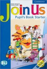 Join Us Starter Pupil'S Book