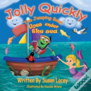 Jolly Quickly The Jumping Bean Goes Under The Sea