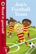 Jon'S Football Team - Read It Yourself With Ladybird