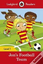 Jon's Football Team - Ladybird Readers: Level 1