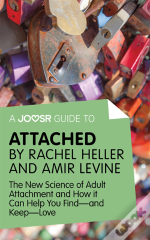 Joosr Guide To... Attached By Rachel Heller And Amir Levine
