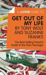 Joosr Guide To... Get Out Of My Life By Tony Wolf And Suzanne Franks