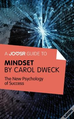 Joosr guide to mindset by carol dweck bokish ltd ebook wook mindset by carol dweck ebook the new psychology of success fandeluxe Choice Image