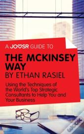 Joosr Guide To... The Mckinsey Way By Ethan Rasiel