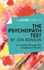 Joosr Guide To... The Psychopath Test By Jon Ronson