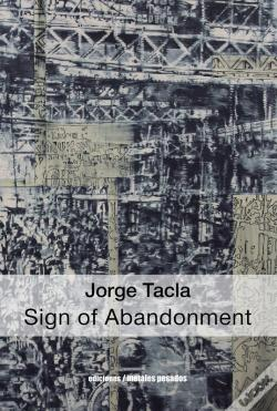 Wook.pt - Jorge Tacla: Sign Of Abandonment