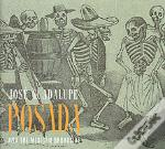 JOSE GUADALUPE POSADA AND THE MEXICAN BROADSIDE