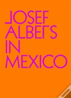 Wook.pt - Josef Albers In Mexico