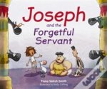 Joseph & The Forgetful Servant