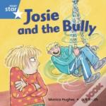 Josie And The Bullyblue Reader 5