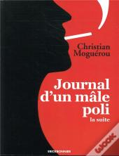 Journal D'Un Male Poli, La Suite