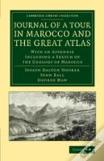 Journal Of A Tour In Marocco And The Great Atlas