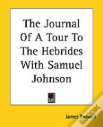 Journal Of A Tour To The Hebrides With Samuel Johnson