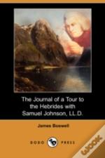 Journal Of A Tour To The Hebrides With Samuel Johnson, Ll.D. (Dodo Press)