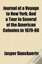 Journal Of A Voyage To New York; And A T