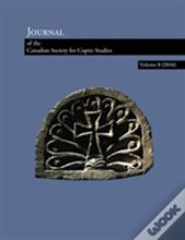Journal Of The Canadian Society For Coptic Studies Volume 9 (2017)