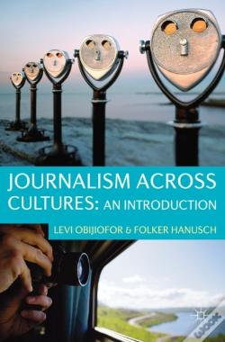 Wook.pt - Journalism Across Cultures: An Introduction