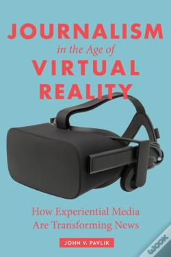 Wook.pt - Journalism In The Age Of Virtual Reality