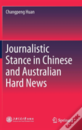 Journalistic Stance In Chinese And Australian Hard News