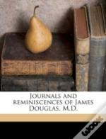 Journals And Reminiscences Of James Doug