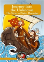 Journey Into The Unknown - The Story Of Saint Brendan