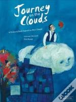 Journey On The Clouds: A Children'S Book Inspired By Chagall /Anglais