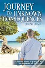Journey To Unknown Consequences