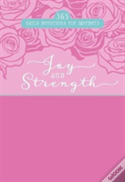 Wook.pt - Joy And Strength: 365 Daily Devotions For Mothers